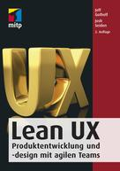 Jeff Gothelf: Lean UX