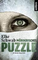 Elke Schwab: Mörderisches Puzzle ★★★★