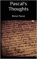 Blaise Pascal: Pascal's Thoughts