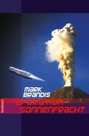 Mark Brandis: Mark Brandis - Operation Sonnenfracht ★★★★★