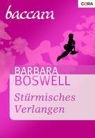 Barbara Boswell: Stürmisches Verlangen ★★★★
