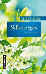 Silberregen - Kriminalroman