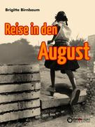 Brigitte Birnbaum: Reise in den August ★★★★