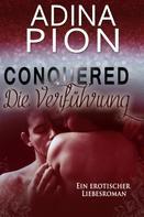 Adina Pion: Conquered – Die Verführung ★★★★