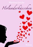 Martina Gercke: Holunderküsschen ★★★