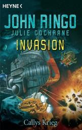Invasion - Callys Krieg - Roman