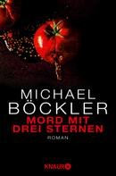 Michael Böckler: Mord mit drei Sternen ★★★★