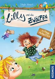Lilly und die Zwölfen, 1, Elfen verboten