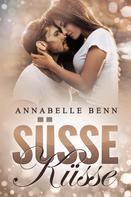 Annabelle Benn: Süße Küsse