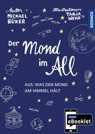 Michael Büker: KOSMOS eBooklet: Der Mond im All