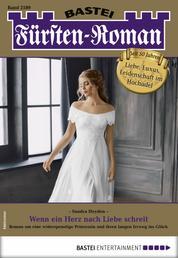 Fürsten-Roman 2589 - Adelsroman - Wenn ein Herz nach Liebe schreit