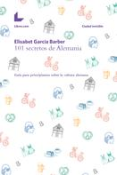 Elisabet García Barber: 101 secretos de Alemania