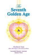 Akasha: The Seventh Golden Age