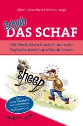 Schieb das Schaf - Mit Wortbildern hundert und mehr Englischvokabeln pro Stunde lernen