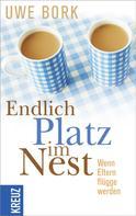 Uwe Bork: Endlich Platz im Nest ★★★