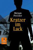 Mirjam Pressler: Kratzer im Lack ★★★