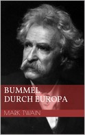 Mark Twain: Bummel durch Europa ★★★