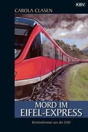 Mord im Eifel-Express - Kriminalroman aus der Eifel