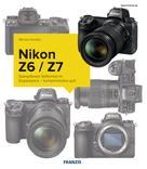 Michael Gradias: Kamerabuch Nikon Z7/Z6
