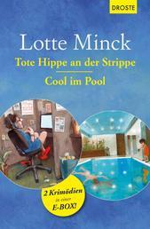 Tote Hippe an der Strippe & Cool im Pool - 2 Krimödien in einer E-Box