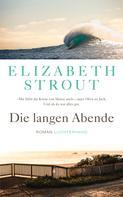 Elizabeth Strout: Die langen Abende ★★★★
