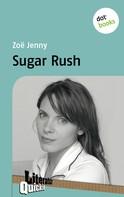 Zoë Jenny: Sugar Rush - Literatur-Quickie ★★★★★