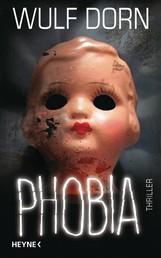 Phobia - Thriller