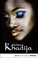 Gillian Cross: Schöne Khadija ★★★★