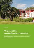 Ralf Kühl: Pflegeimmobilien als zukunftssicheres Investment