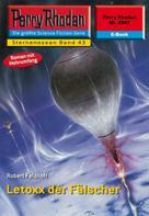 Robert Feldhoff: Perry Rhodan 2242: Letoxx der Fälscher ★★★★★