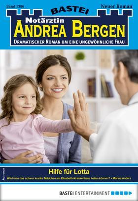 Notärztin Andrea Bergen 1386 - Arztroman