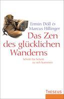 Ermin Döll: Das Zen des glücklichen Wanderns ★★★