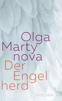 Olga Martynova: Der Engelherd