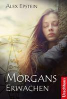 Alex Epstein: Morgans Erwachen ★★★★