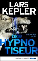 Lars Kepler: Der Hypnotiseur ★★★★