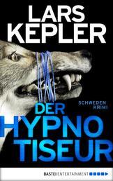 Der Hypnotiseur - Kriminalroman