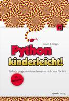 Jason Briggs: Python kinderleicht! ★★★★