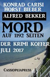 Mord auf 1192 Seiten: Der Krimi Koffer Juli 2017