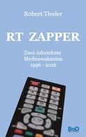 Robert Tiesler: RT Zapper