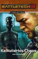 Jochen Hahn: BattleTech 30: Kalkuliertes Chaos ★★★★★