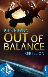 Out of Balance - Rebellion