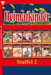 Heimatkinder Staffel 2 – Heimatroman - E-Book 11-20