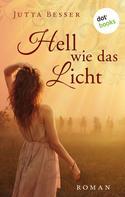 Jutta Besser: Hell wie das Licht ★★★