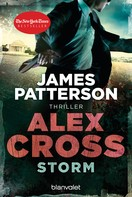 James Patterson: Storm - Alex Cross 16 - ★★★★