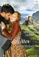 Margaret Moore: Dem Ritter ausgeliefert ★★★★