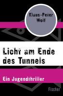 Klaus-Peter Wolf: Licht am Ende des Tunnels ★★★★