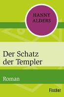 Hanny Alders: Der Schatz der Templer