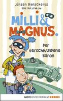 Jürgen Banscherus: Milli und Magnus - Der verschwundene Baron ★★★★★
