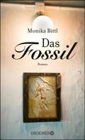 Monika Bittl: Das Fossil ★★★★