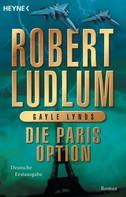 Robert Ludlum: Die Paris-Option ★★★★